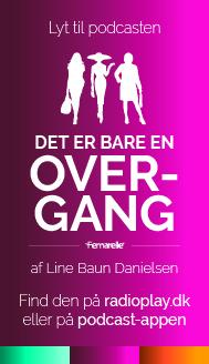 Podcasten Det er bare en overgang af Line Baun Danielsen og Femarelle